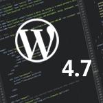 וורדפרס 4.7 - מה חדש?